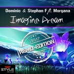 DOMINIC/STEPHAN F feat MORGANA - Imagine Dream (remixes) (Front Cover)
