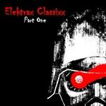 Elektrax Classixx Part One
