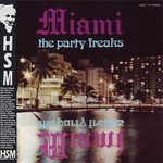 MIAMI - The Party Freaks (Front Cover)