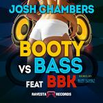 CHAMBERS, Josh feat BBK - Booty Vs Bass (Front Cover)