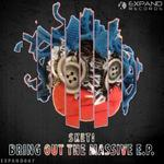 Bring Out The Massive