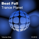 Beat Full Trance Planet Volume One