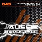 Aussie Hardstyle (remix EP 1)