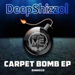 DEEPSHIZZOL/MAVERICK SKYWALKER - Carpet Bomb EP (Front Cover)