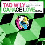 TAD WILY - Garage Love (Remixed) (Front Cover)
