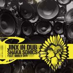 JINX IN DUB feat MIKEY DON - Shaka Sonics (Front Cover)