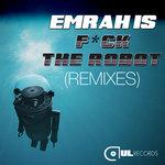 F*ck The Robot (remixes)