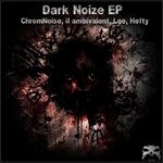 Dark Noize EP