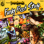 MONSTAPHUNKAZ - Funky Fresh Stuff EP (Front Cover)