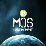 MOS feat SAM WILLS - The Last Moment EP (Front Cover)