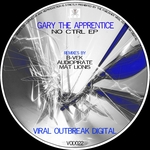 GARY THE APPRENTICE - No CTRL (Front Cover)