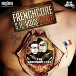 Frenchcore S'il Vous Plait Part 3