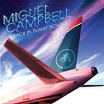 CAMPBELL, Miguel - Back In Flight School (Front Cover)