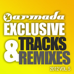 Armada Exclusive Tracks & Remixes 2012 Vol 5