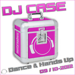 DJ Case Dance & Hands Up: 09-2012 / 10-2012