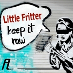 LITTLE FRITTER - Keep It Raw (Front Cover)