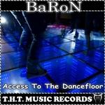Access To The Dancefloor