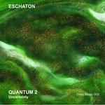 ESCHATON - Quantum 2: Uncertainty (Front Cover)
