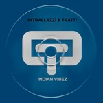 INTRALLAZZI/FRATTI - Indian Vibez (Front Cover)