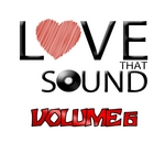 Love That Sound Greatest Hits Vol 6