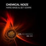 CHEMICAL NOIZE - Hard Bass & Get Down (Front Cover)