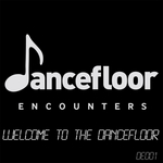 Welcome To The Dancefloor