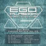 Ego Bomb No 03