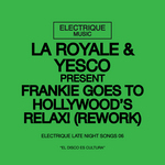 Frankie Goes To Hollywood Relax: Rework