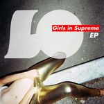 LO - Girls In Supreme EP (Front Cover)