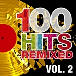 100 Hits Remixed Vol 2 (The Best Of 70s 80s & 90s Hits)