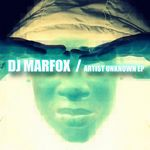 DJ MARFOX - Artist Unknown (Front Cover)