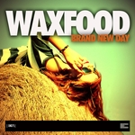 WAXFOOD - Brand New Day (Front Cover)