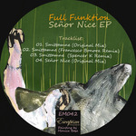 Senor Nice EP