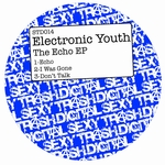 ELECTRONIC YOUTH - Echo EP (Front Cover)