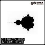 INTEGRAL BREAD - Fractalized (Back Cover)