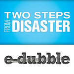 Two Steps From Disaster