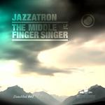 The Middle Finger Singer LP