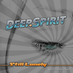 DEEP SPIRIT - Still Lonely (Edition Two) (Front Cover)