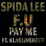 F U Pay Me