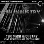 The Dark Industry