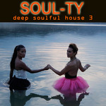Deep Soulful House 3