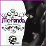 Mc FENDA - Secret Grounds (Front Cover)