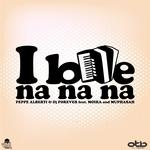 I Love Na Na Na