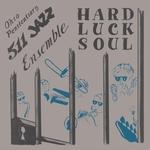Hard Luck Soul