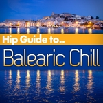Hip Guide Balearic Chill