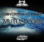 SUBVERSION vs RANDY - Mutualcore (Front Cover)