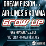 DREAM FUSION/AIR-LINES/KOMMA - Grow Up (remixes) (Front Cover)