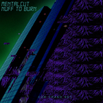 MENTALCUT - Nuff To Burn (Front Cover)