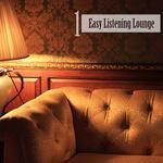 Easy Listening Lounge Vol 1