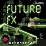 Future FX (Sample Pack Elastik Soundbank)